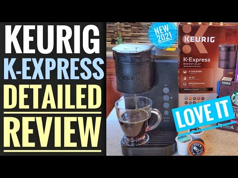 DETAILED REVIEW Keurig K-Express Essentials K-Cup Coffee Maker NEW 2021 At Walmart $55 I LOVE IT!!!