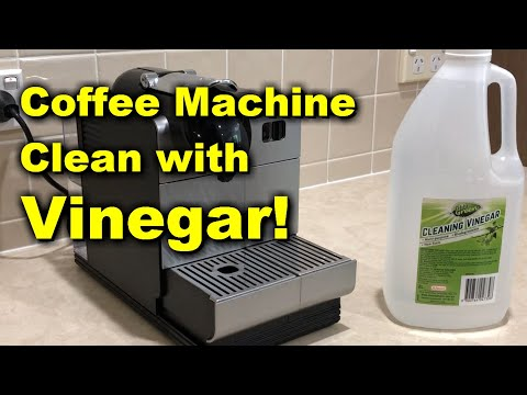 How to Clean Your Delonghi Nespresso Coffee Machine without Nespresso Solution – Vinegar
