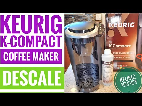 HOW TO DESCALE WITH KEURIG DESCALING SOLUTION Keurig K-Compact Coffee Maker From Walmart