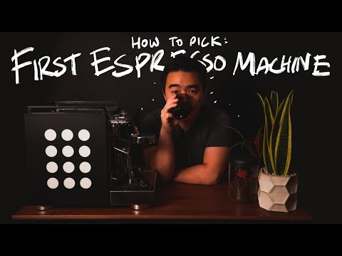 How to Pick Your First Espresso Machine! – Dialing In the Choices