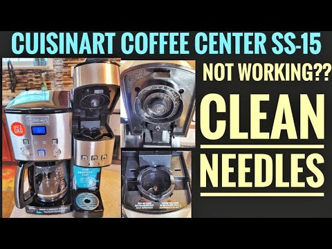HOW TO FIX Cuisinart Coffee Center NOT BREWING Coffee ON K Cup Side SS-15 CLEAN NEEDLES