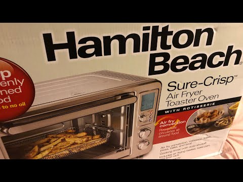 HAMILTON BEACH AIR FRYER TOASTER OVEN SPANISH REVIEW   UNBOXING
