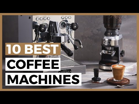 Best Coffee Machine in 2021 – How to Choose a Good Coffee Maker?