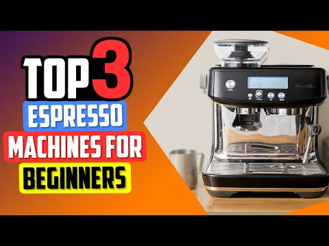 ✅ Best Espresso Machines for Beginners 👌 Top 3 Espresso Machine Picks | 2021 Review