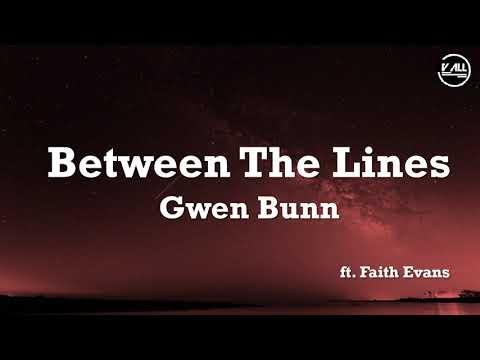 Gwen Bunn – Between The Lines ft. Faith Evans – Lyrics