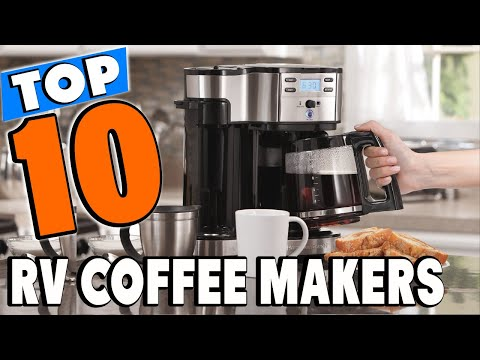 Top 10 Best RV Coffee Makers Review In 2021