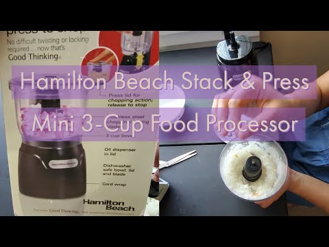 Hamilton Beach Stack & Press Mini 3-Cup  Food Processor/under 20$ mincer/Unboxing & review