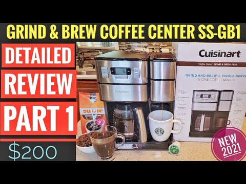 DETAILED REVIEW PART 1 Cuisinart 12 Cup Coffee Center Grind & Brew Plus Maker K Cup SS-GB1