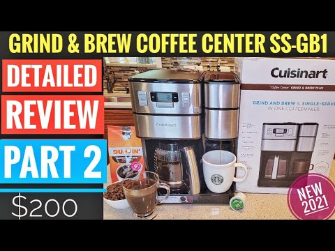 DETAILED REVIEW PART 2 Cuisinart 12 Cup Coffee Center Grind & Brew Plus Maker K Cup SS-GB1