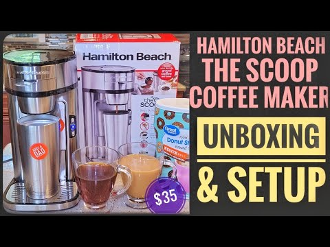 UNBOXING & SETUP Hamilton Beach The Scoop Single Serve Coffee Maker