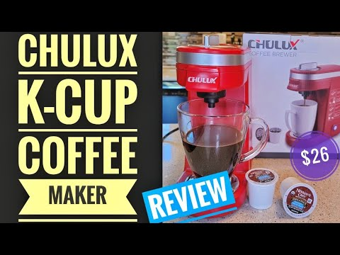 DETAILED REVIEW Chulux K Cup Single Serve Coffee Maker HOW TO MAKE COFFEE