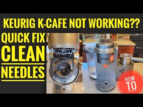 HOW TO FIX Keurig K-Cafe Latte Cappuccino Coffee Maker CLEAN NEEDLES Quick Fix