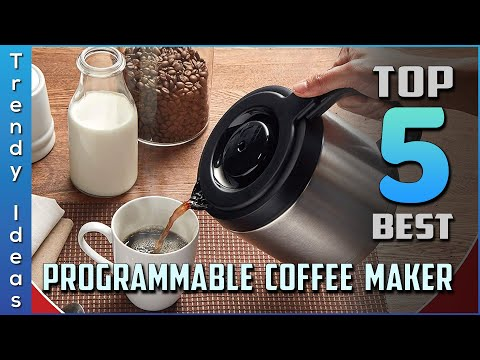 Top 5 Best Programmable Coffee Maker Review in 2021