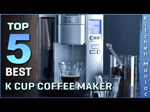 Top 5 Best K Cup Coffee Maker Review in 2021