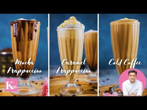 Cold Coffee 3 Ways | Classic Cold Coffee | Mocha Frappuccino | Caramel Frappuccino | Kunal Kapur