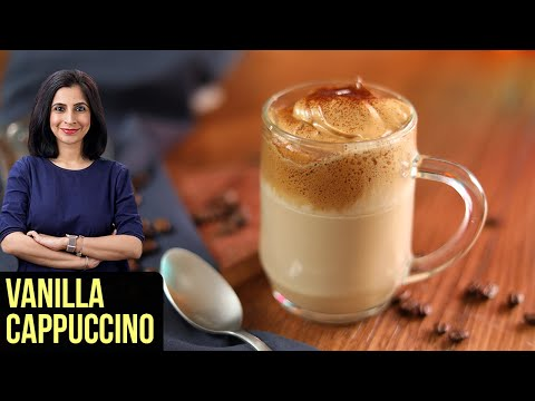 Vanilla Cappuccino Recipe | How To Make Dalgona Coffee | Coffee Recipe By Tarika Singh