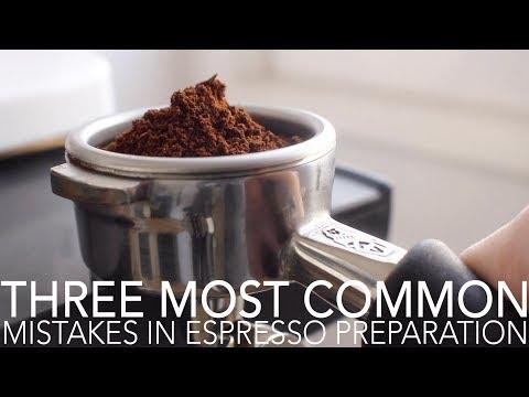 TOP THREE – Most Common Mistakes in Espresso Preparation