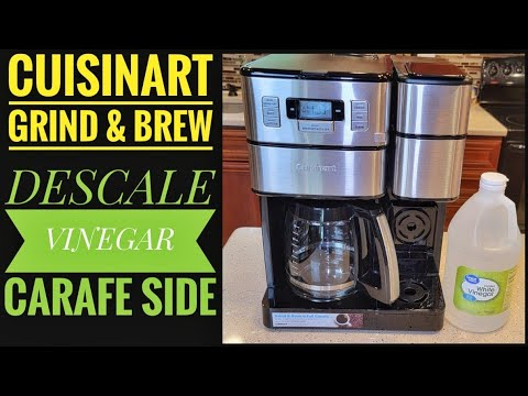 DESCALE VINEGAR Cuisinart SS-GB1 Grind & Brew Plus 12 cup Coffee Maker Carafe Side How to Clean