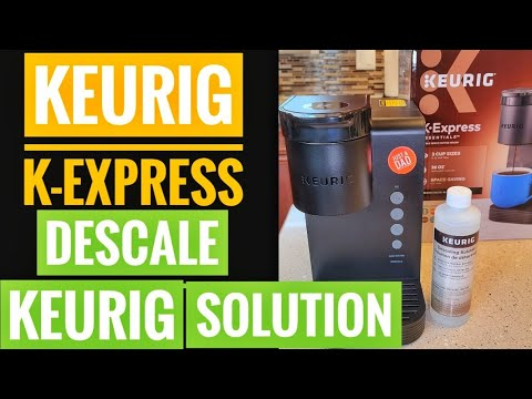 KEURIG K EXPRESS How To Clean / Descale With Keurig Descaling solution HOW TO Turn OFF DESCALE LIGHT