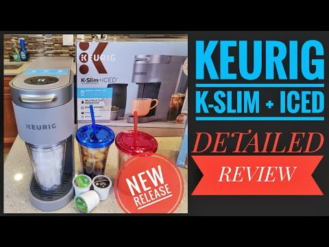 DETAILED REVIEW Keurig K-Slim + ICED Coffee Maker HOW TO BREW ICED COFFEE Just Released