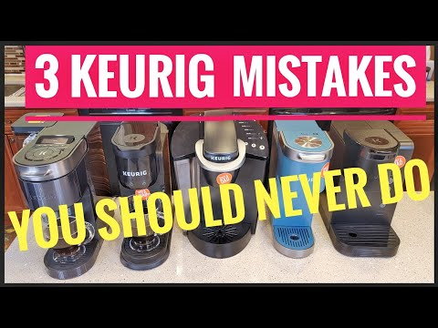 3 Mistakes You Should Never Do To A Keurig Coffee Maker